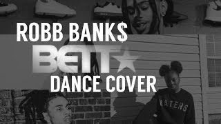 robb bank bett   choreography by allboutmiracle