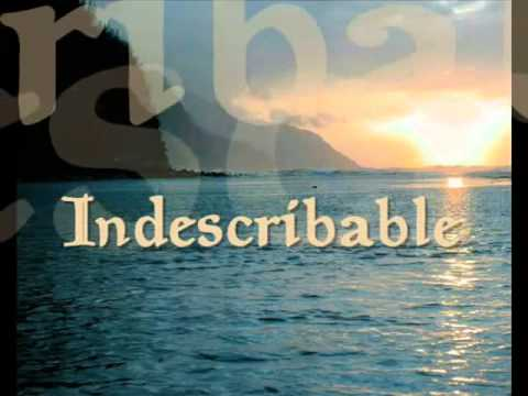Indescribable  by Laura Story