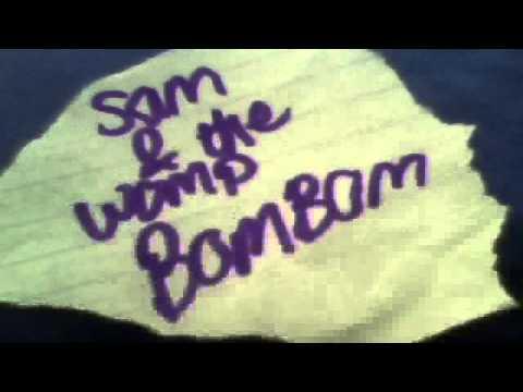 Sam and the womp bom bom (mycover)