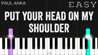 Paul Anka - Put Your Head On My Shoulder | EASY Piano Tutorial