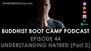 Part 2 of Understanding Hatred