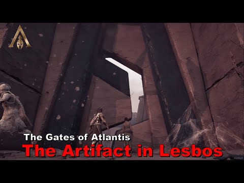 Assassin's Creed Odyssey - The artifact in Lesbos (The gates of Atlantis)