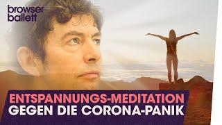 Entspannungs-Meditation gegen die Corona-Panik