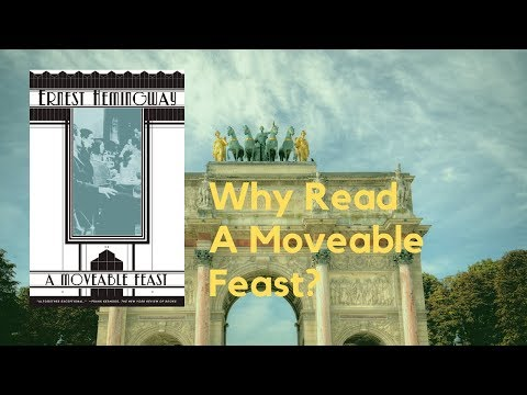 Why Read A Moveable Feast by Ernest Hemingway? A Short Review
