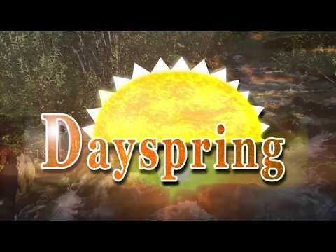 Dayspring - Episode 1