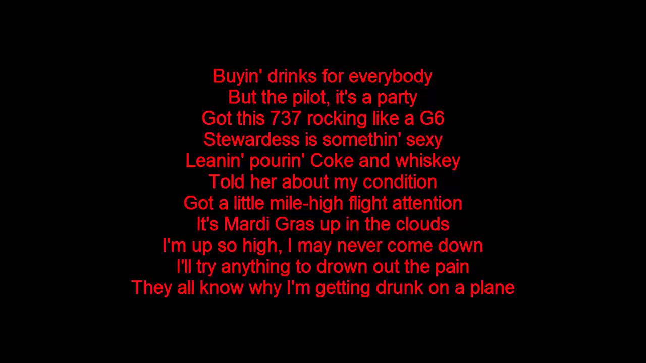 Dierks Bentley Drunk On A Plane Lyrics On Screen Youtube