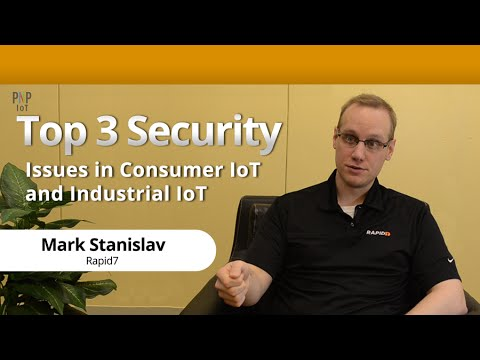 Top 3 Security Issues in Consumer Internet of Things (IoT) a