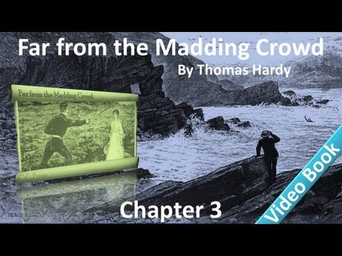 Chapter 03 - Far from the Madding Crowd by Thomas Hardy - A Girl on Horseback - Conversation