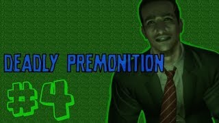 Lets Play : Deadly Premonition [4] Und auf einmal ist alles normal...