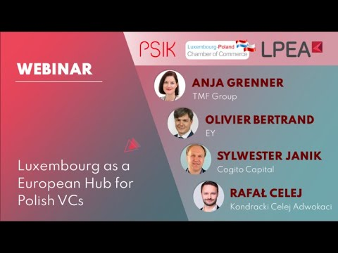 Luxembourg as a European Hub for Polish VCs