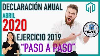 ✅ DeclaraciÓn Anual 2019 Personas FÍsicas | Abril 2020 | Saldo A Favor En 3 DÍas