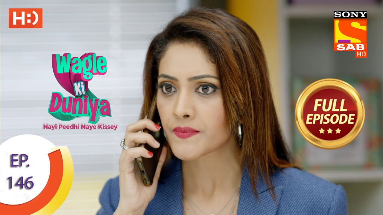 Download Wagle Ki Duniya - वागले की दुनिया - Ep 146 - Full Episode - 14th September  2021