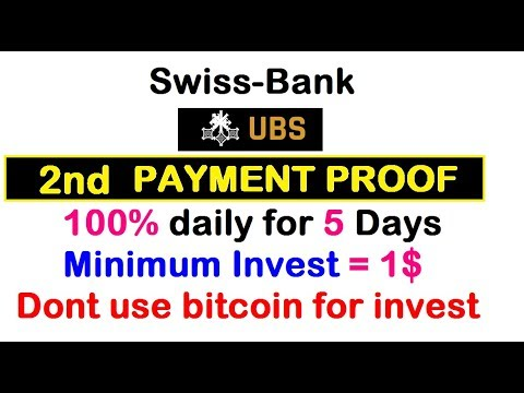 2nd PAYMENT Proof    500% after 5 days    swiss bank    Minimum Invest = 1$