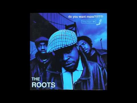 The Roots ‎– Do You Want More?!!!??! [Full Album] 1994