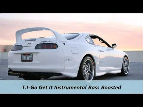 T.I.-Go Get It Instrumental Bass Boosted