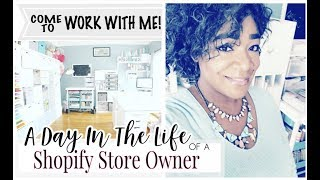 COME TO WORK WITH ME! | A Day In The life Of A Shopify Store Owner | Props | At Home With Quita