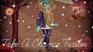 ~♥ Take A Chance Trailer ♥~