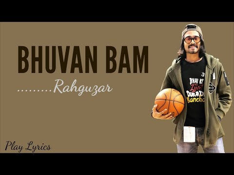 Rahguzar Song   Bhuvan Bam Official   Lyrics