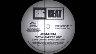 Jomanda - Got A Love For You (Hurley's House Mix) Big Beat Records 1991
