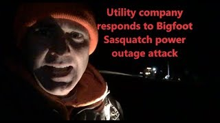 Utility Company Responds To Bigfoot Sasquatch Power Outage Attack