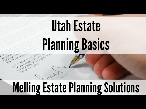 Utah Estate Planning Basics