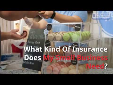 What Kind of Insurance Does My Small Business Need