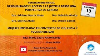 Download Conversatorio Virtual - Desigualdades y acceso a la justicia desde una perspectiva de genero