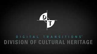 Digital Transitions Division of Cultural Heritage - Overview