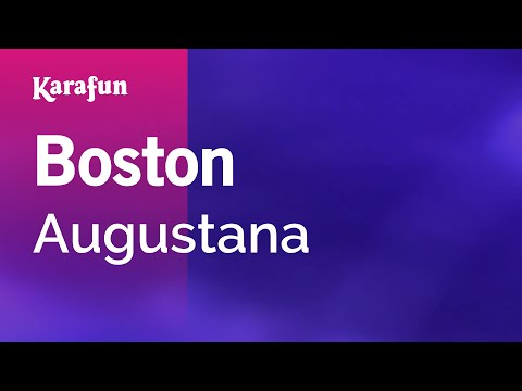 Boston - Augustana | Karaoke Version | KaraFun