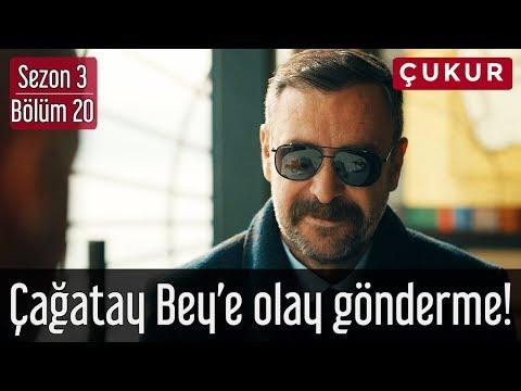 Çukur 3.Sezon 20.Bölüm - Çağatay Bey'e Olay Gönderme!