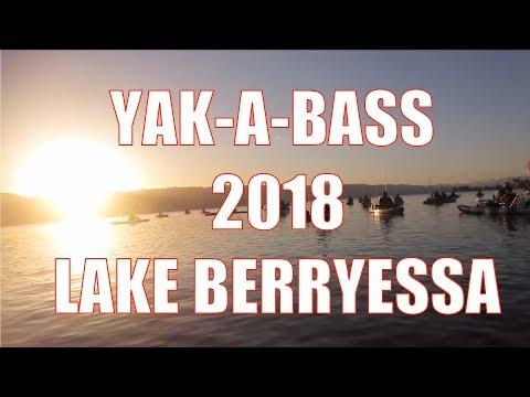 Yakabass - Lake Berryessa 2018 Pt 2 Of 2