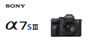Introducing Alpha 7S III | Sony | α