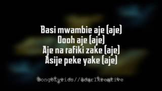 Alikiba   Aje lyrics 2