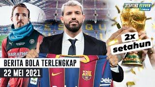 Aguero Kontrak Barca Hingga 2023😱Kode Harry Kane Untuk Man City🤔 Piala Dunia Digelar 2 Tahun Sekali🤔
