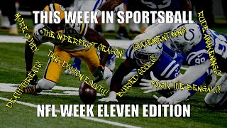 This Week in Sportsball: NFL Week Eleven Edition (2020)