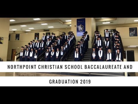 Northpoint Christian School Graduation 2019