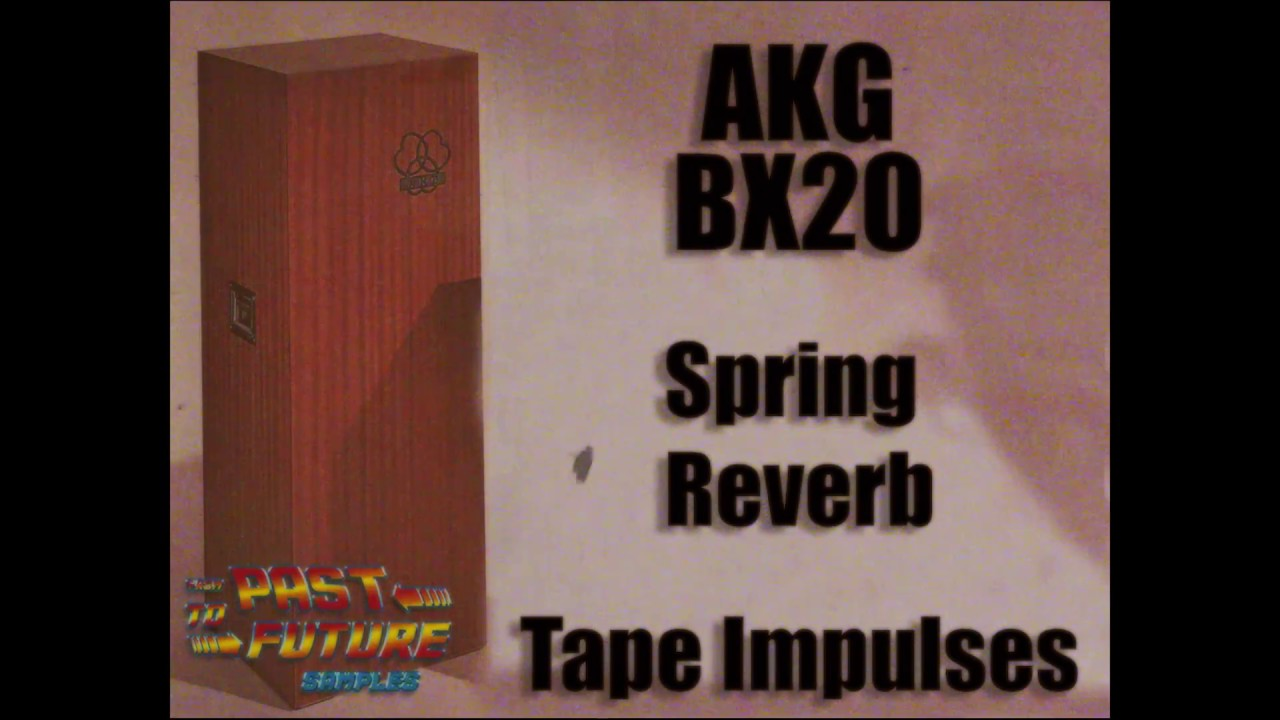 Past To Future Samples Releases AKG BX-20 Spring Reverb Tape