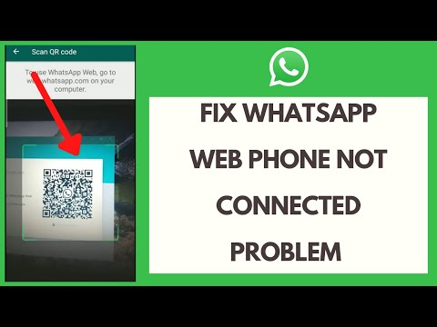 WhatsApp Web Error: How to Fix WhatsApp Web Phone Not Connected Problem