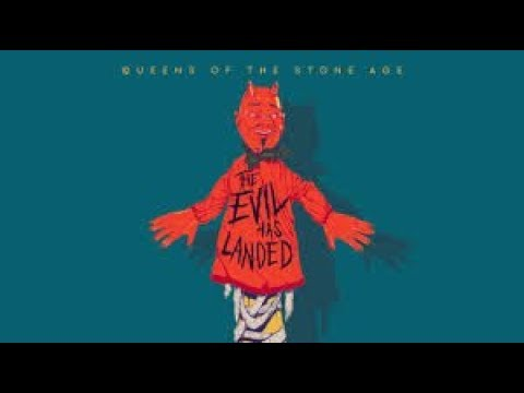 Queens of the Stone Age - The Evil Has Landed (Lyrics)