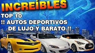 LOS 10 AUTOS DEPORTIVOS DE LUJO Y  BARATOS DEL MUNDO  2016