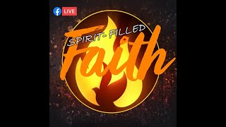 May 31 2020 - Spirit Filled Living: Fire - Pastor Ron Neff
