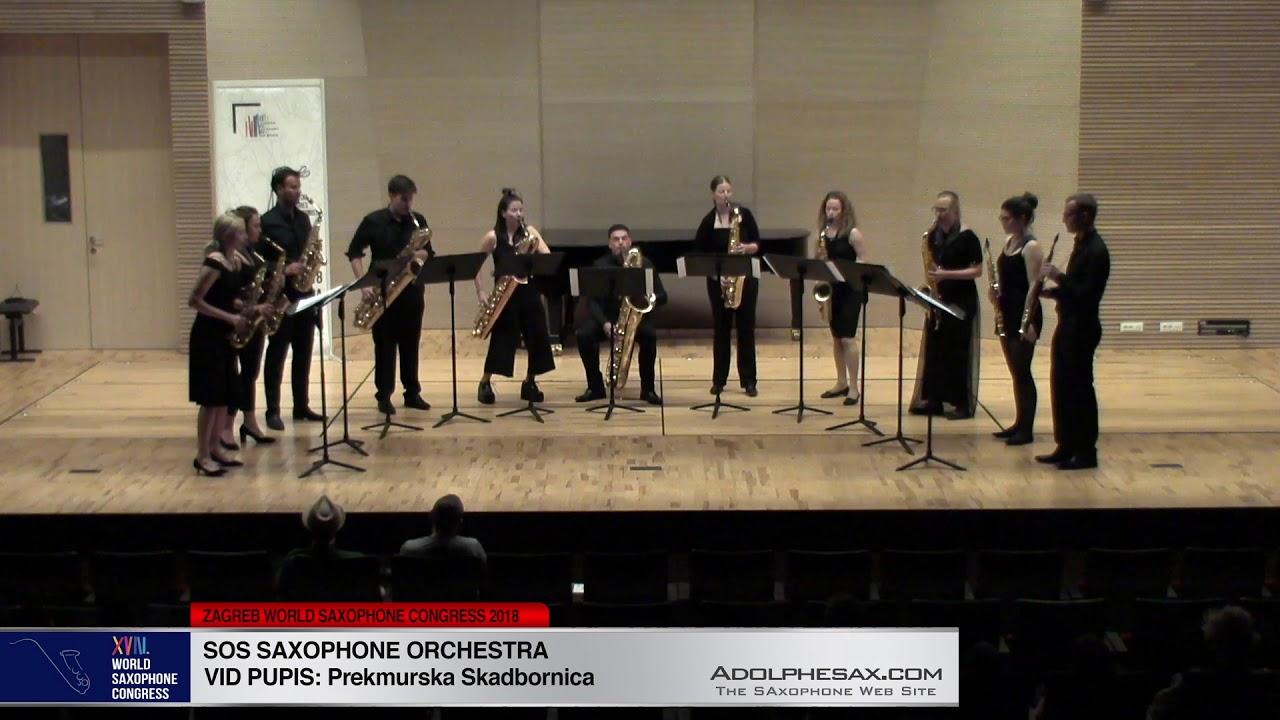 Prekmurska Skadbornica by Vid Pupis - SOS Saxophone Orchestra -XVIII World Sax Congress 2018