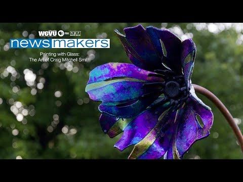 Newsmakers - Painting with Glass: The Art of Craig Mitchell Smith