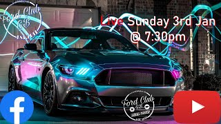Ford Club GB's New Year Live