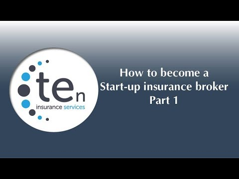 How to become a start- up insurance broker- Part 1