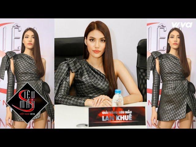 Casting Siêu Mẫu Việt Nam 2018: Lan Khuê, Ngọc Tình ấn tượng với dàn thí sinh có chiều cao khủng