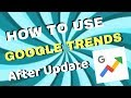 (Hindi) How to Use Google Trends after Update/Redesign 2018 | Trending Topics for Youtube Videos