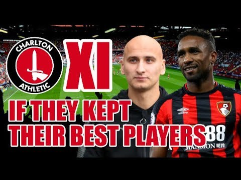 Charlton Athletic XI If They Kept Their Best Players - Premier League Quality?!