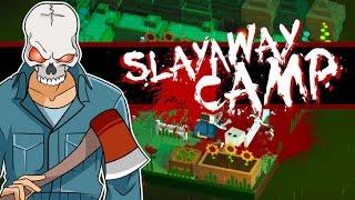 UNA MASACRE DIVERTIDA | SLAYAWAY CAMP |