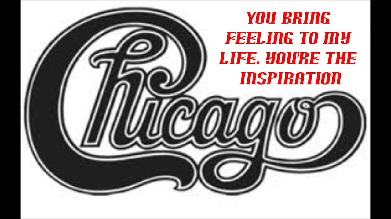 Lyrics To You Re The Inspiration By Chicago Youtube